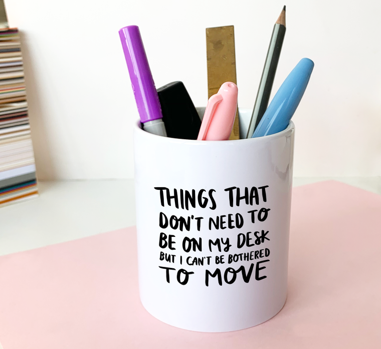 Things I Don't Need Pen Pot